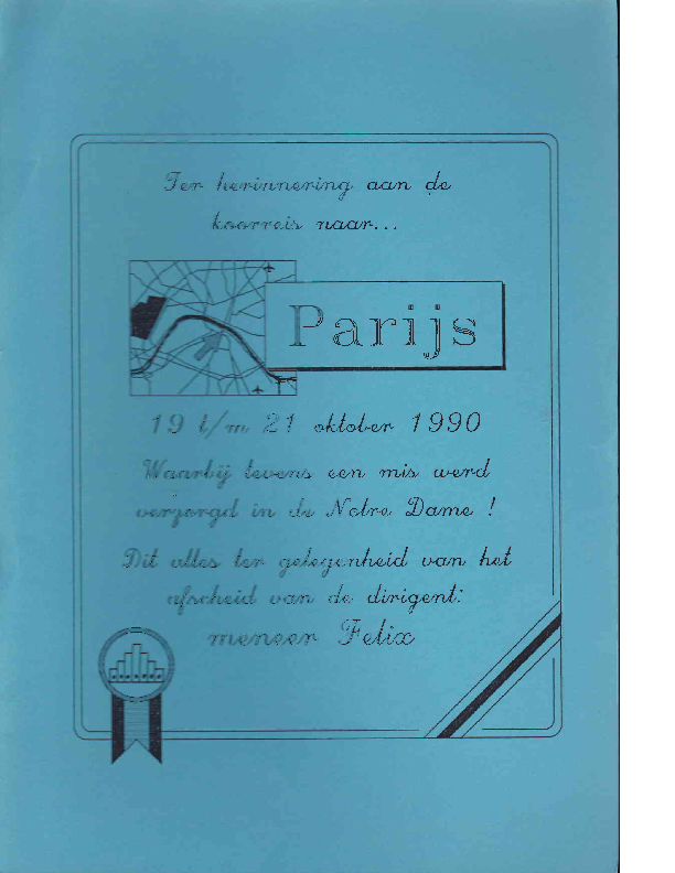 1990 Ter herinnering aan de koorreis naar Parijs