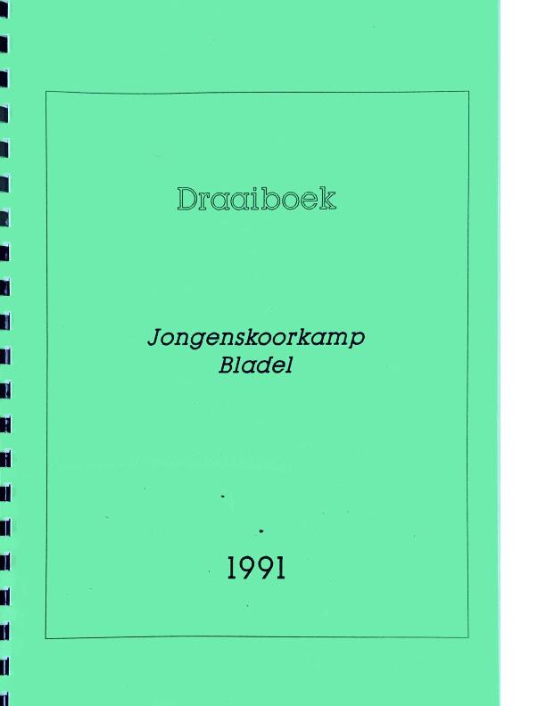 1991 draaiboek jongenskoorkamp Bladel
